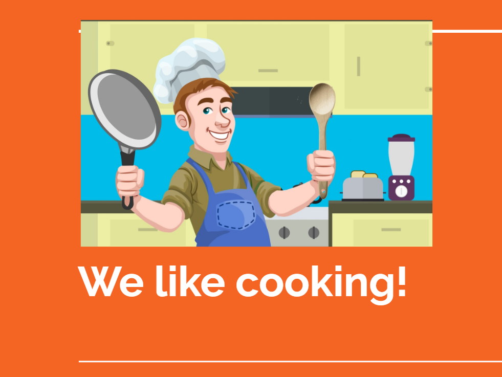 We like cooking!